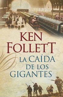 LA-CAÍDA-DE-LOS-GIGANTES-Trilogía-The-Century-1-Ken-Follett-2010