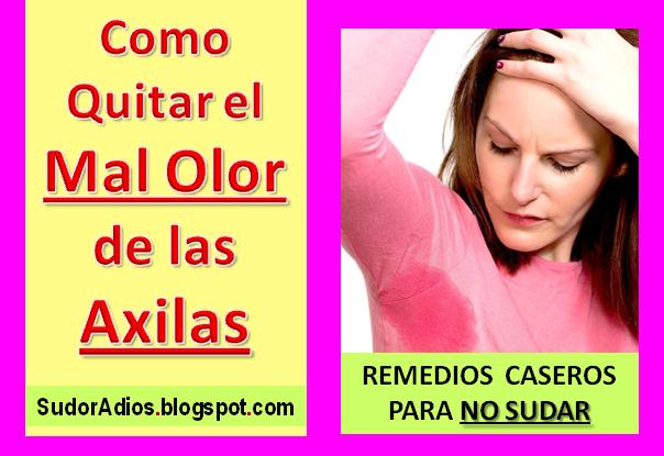Como quitar el mal olor de las axilas en mujeres remedios - Como quitar el olor a cuero ...