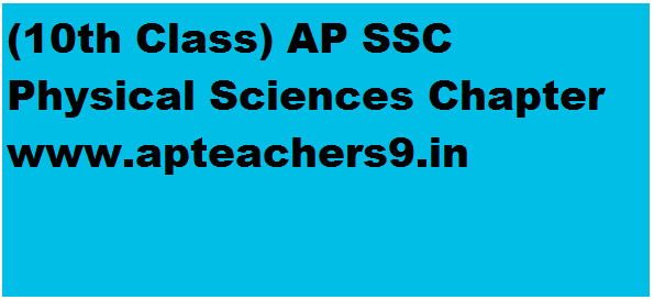 10th Class) AP SSC Physical Sciences Chapter Wise,Concept wise,Topic