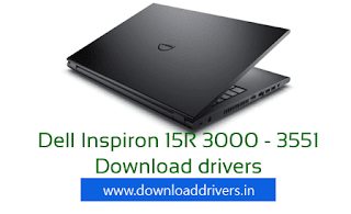 Dell Inspiron 15R 3000 drivers, Download dell driver, Inspiron 15R 3551 driver, For Windows 7  (64/32 bit), Download Dell laptop driver for Windows 8.1, Dell Inspiron drivers download for Windows 10