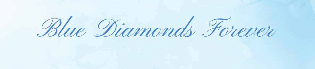 Blue Diamonds Forever