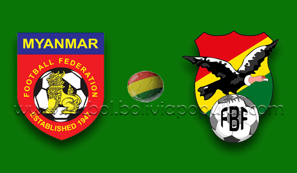 Birmania vs. Bolivia - Amisto Internacional
