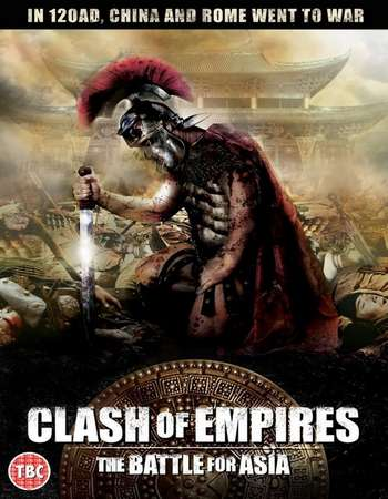 Poster Of Clash of Empires The Battle for Asia 2011 Hindi Dual Audio 500MB BluRay 720p ESubs HEVC Free Download Watch Online downloadhub.in