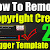 How to Remove Copyright Credit From Blogger Template 2019