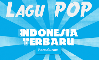 16 Lagu Indonesia Terbaru