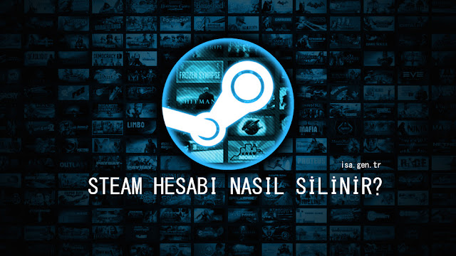 steam hesap silme