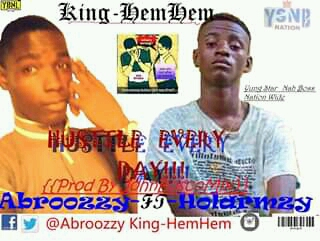 [MUSIC] Abroozzy ft Holarmzy_Hustle Every Day
