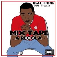 BeatShine lança a mixtape ''A Recolha'' / Angola