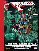 Colección Novelas Gráficas Marvel. La Imposible Patrulla-X Dios ama, el Hombre mata