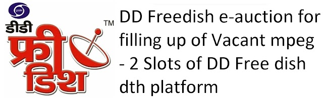 DD Freedish key highlights of first annual e-auction for vacant slots