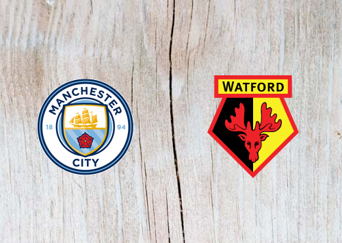 Manchester City vs Watford Full Match & Highlights 9 March 2019