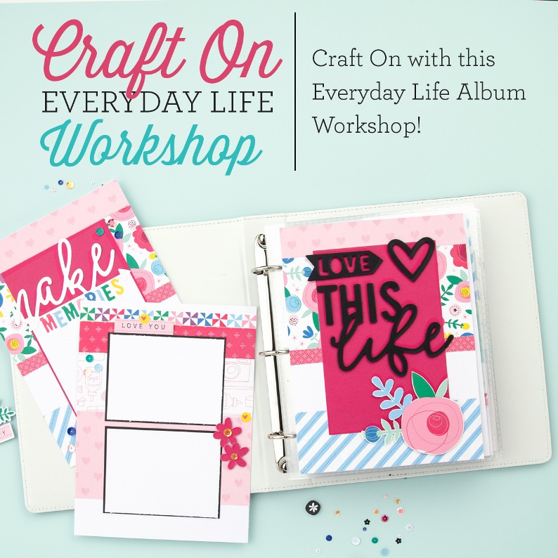 CTMH Craft On Everyday Life Workshop  Special