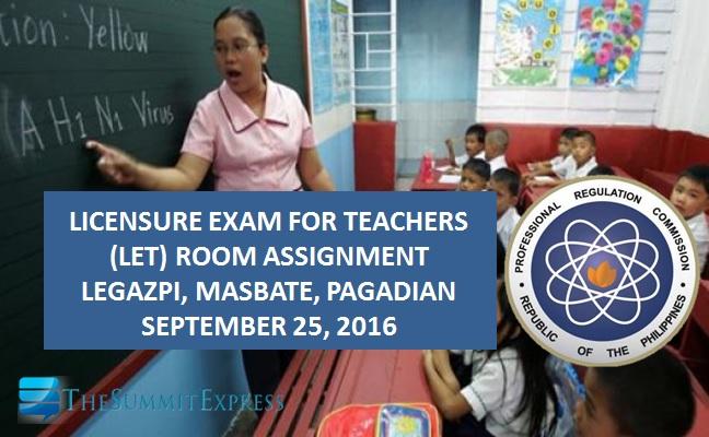 September 2016 LET Room Assignment Legazpi, Masbate, Pagadian
