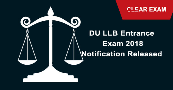 DU LLB Entrance Exam 2018 Notification