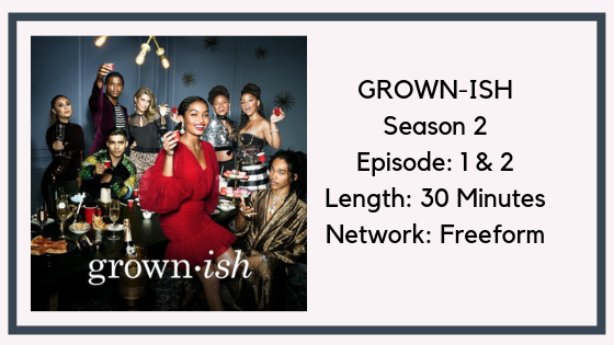 GROWN-ISH SEASON 2 EPISODE 1 & 2 REVIEW || ZUCA