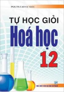 Tự Học Giỏi Hóa Học Lớp 12