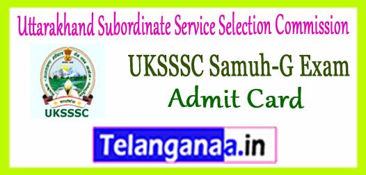 UKSSSC Uttarakhand Subordinate Service Selection Commission Gr C Samuh G JA CO Steno PA Admit Card 2017