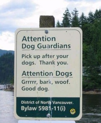 Funny Cute Signs attention dog guardians