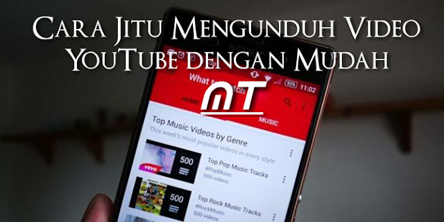 Cara Jitu Mengunduh Video Youtube