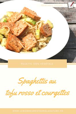 spaghettis pâtes tofu rosso courgettes recette végétale vegan