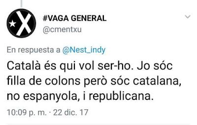 Català és qui vol ser-ho, jo sóc filla de colons però sóc catalana, no espanyola, i republicana
