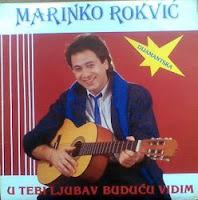 Marinko Rokvic - Diskografija (1974-2010)  Marinko%2BRokvic%2B1986%2B-%2BU%2Btebi%2Bljubav%2Bbuducu%2Bvidim