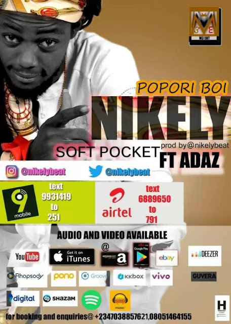 Video: Nikely Ft Adaz – Soft Pocket (Popori Boi) mp3made.com.ng