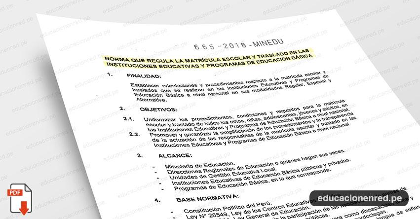 MINEDU publicó Anexo Norma Técnica que regula matrícula Escolar y Traslado en II.EE. 2019 (R. M. N° 665-2018-MINEDU) www.minedu.gob.pe