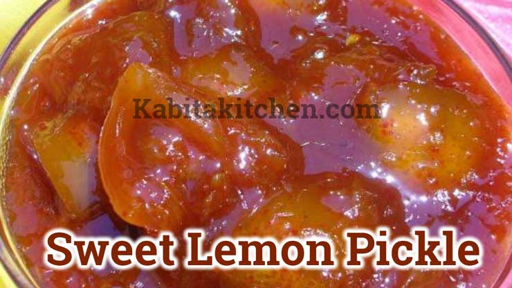 Sweet Lemon Pickle With Jaggery Recipes Kabita Kitchen