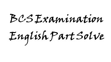 34th BCS Preliminary Exam English Questions and Answers