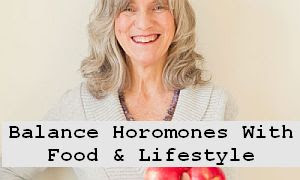 https://foreverhealthy.blogspot.com/2012/04/balance-womens-hormones-with-food.html#more