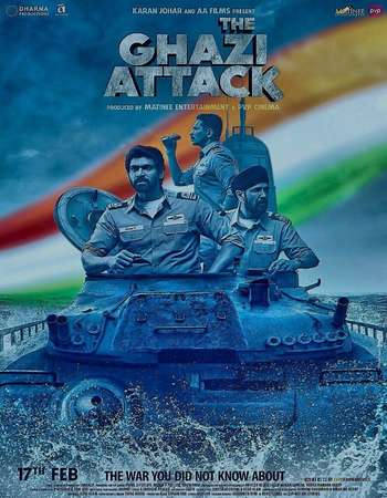 Poster Of The Ghazi Attack 2017 Hindi 350MB pDVD 480p Watch Online Free Download downloadhub.net