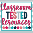 Classroom Tested Resources My First Post and Freebies!