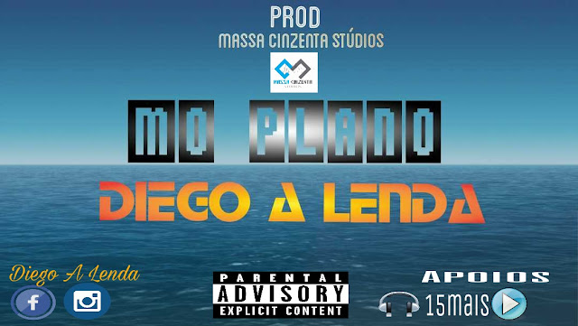 Diego A Lenda - Mo Plano ( Rap ) 2017 Download
