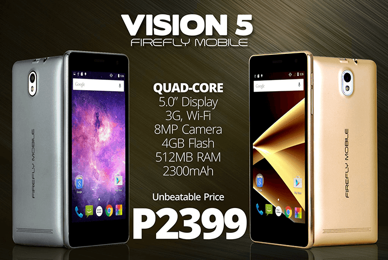 Firefly Vision 5 Announced! 5 Inch, 8 MP BSI Cam And Premium Feel For 2399 Pesos Only!
