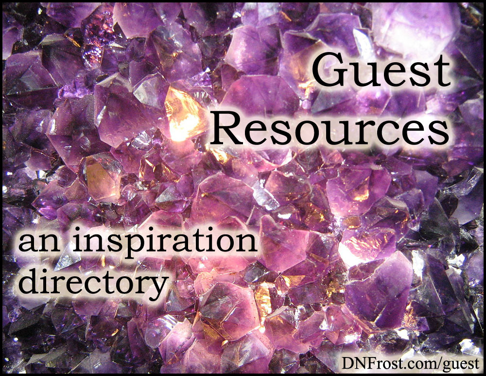 Guest Resources: download your inspirational content guide http://www.DNFrost.com/guest A resource directory by D.N.Frost @DNFrost13 Part of a series.