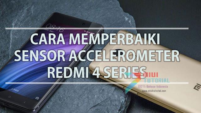 Sensor Accelerometer pada Xiaomi Redmi 4A/Prada/Prime/X Kamu Error Sehingga Tidak Bisa Rotasi? Coba 7 Cara Ini
