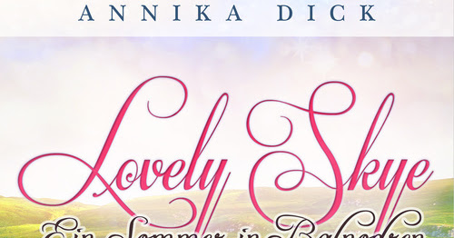 { E-Book Rezension } Ein Sommer in Balnodren - Annika Dick