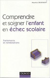 https://www.amazon.fr/Comprendre-soigner-lenfant-%C3%A9chec-scolaire/dp/2100070398