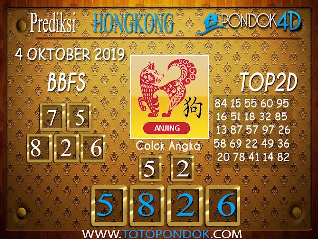 Prediksi Togel HONGKONG PONDOK4D 04 OKTOBER 2019