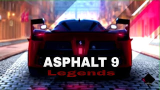 Download Asphalt 9: Legends - The outstanding High-quality Graphic Race Game