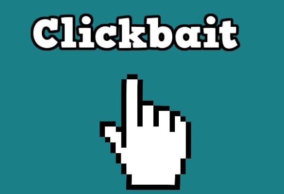 Mengenal Apa itu Arti Clickbait dan Serba Serbinya