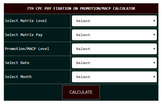 7th CPC Pay Fixation on Promotion/MACP Calculator with
