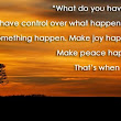What do you have control over -by prem rawat