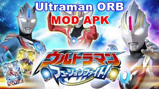 Download Game Ultraman ORB 3vs3 Mod Apk Terbaru 2019
