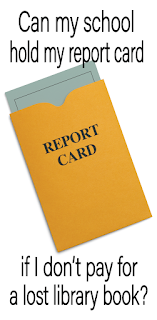 When I lived in Texas, my school held student report cards for nonpayment...