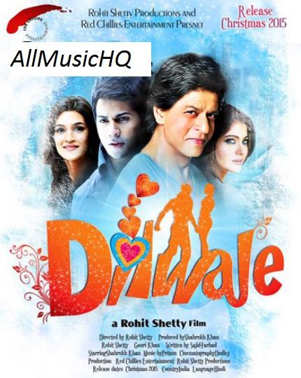 Dilwale Audio Songs