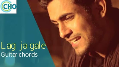Lag Ja Gale guitar chords and Intro Accurate | Sanam