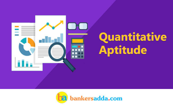 Quantitative Aptitude Quiz for NIACL Assistant: 5th September 2018