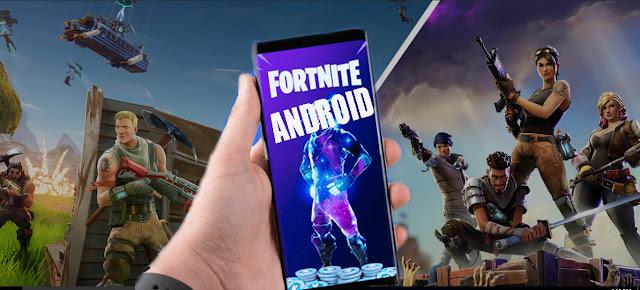 لعبة  Fortnite رسميا على الأندرويد-طريقة التحميل والأجهزة المتوافقة Fortnite Android beta